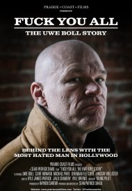 Affiche de F*** You All: The Uwe Boll Story