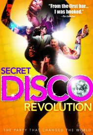 Affiche de The Secret Disco Revolution