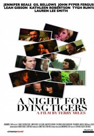 Affiche de A Night for Dying Tigers