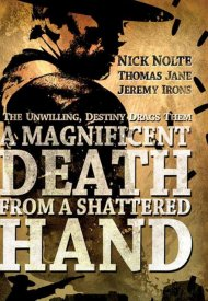 Affiche de A Magnificent Death from a Shattered Hand