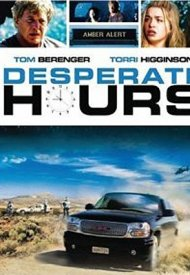 Affiche de Desperate Hours : L'heure du courage