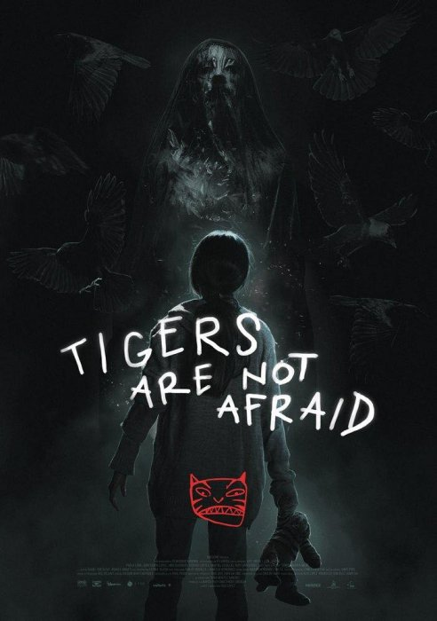 Tigers are not Afraid : Affiche