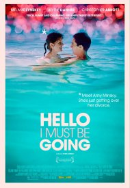 Affiche de Hello I Must Be Going