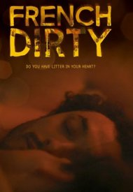 Affiche de French Dirty