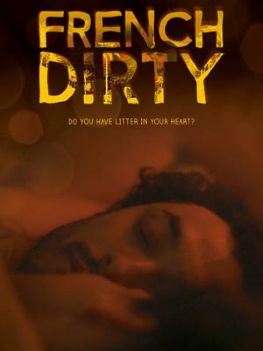 French Dirty : Affiche