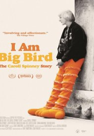 Affiche de I Am Big Bird: The Caroll Spinney Story