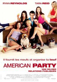 Affiche de American party - Van Wilder relations publiques
