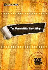 Affiche de The Women With Silver Wings