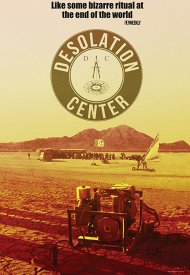 Affiche de Desolation Center