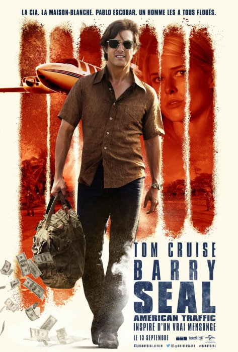 Barry Seal : American Traffic : Affiche