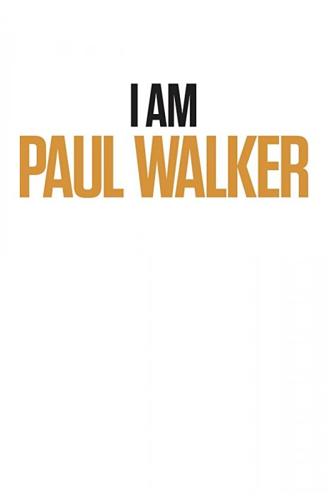 I Am Paul Walker : Affiche