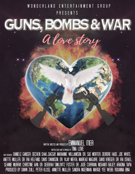 Guns, Bombs & War: A Love Story : Affiche
