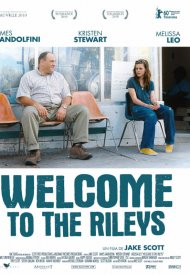 Affiche de Welcome to the Rileys