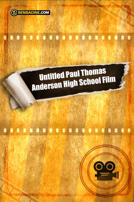 Untitled Paul Thomas Anderson High School Film : Affiche