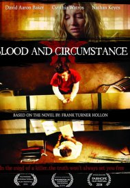 Affiche de Blood and Circumstance