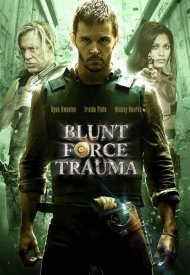 Affiche de Blunt Force Trauma