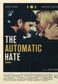 Affiche de The Automatic Hate