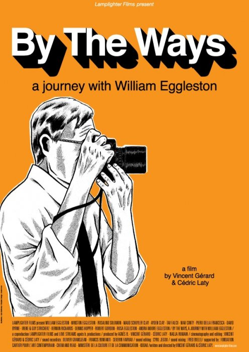 By the Ways: A Journey with William Eggleston : Affiche
