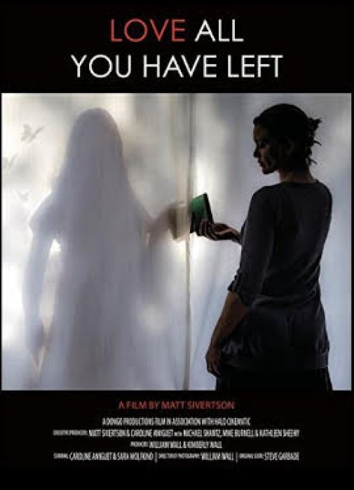 Love All You Have Left : Affiche