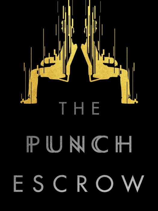 The Punch Escrow : Affiche