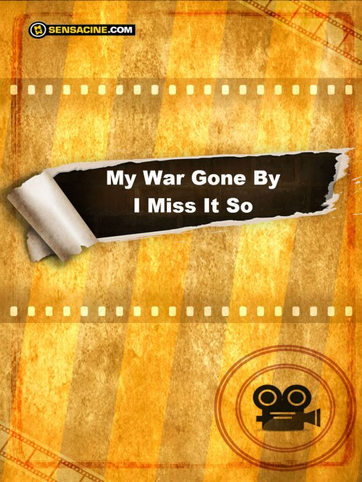My War Gone By, I Miss It So : Affiche