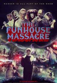 Affiche de The Funhouse Massacre