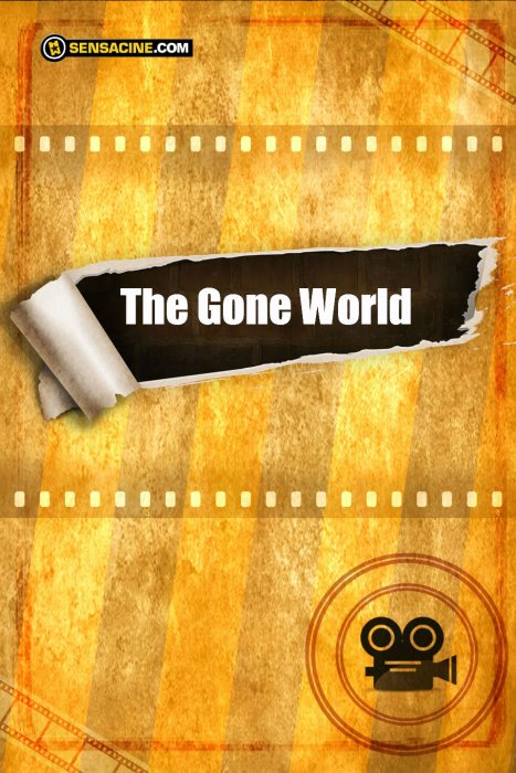 The Gone World : Affiche