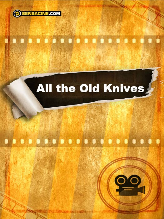 All the Old Knives : Affiche