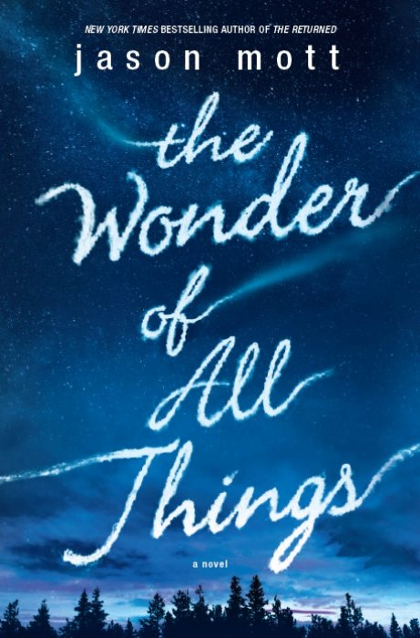 The Wonder Of All Things : Affiche