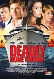Affiche de Deadly Honeymoon : Lune de miel mortelle