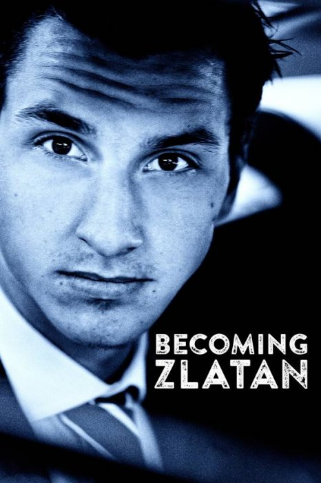 Becoming Zlatan : Affiche