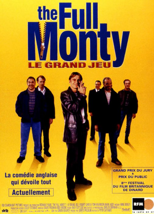 The Full Monty / Le Grand jeu : Affiche