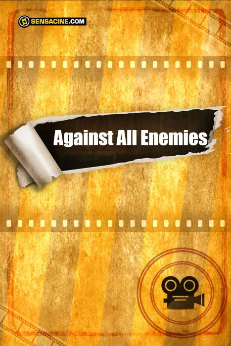 Against All Enemies : Affiche