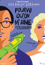 Affiche de Pourvu Qu'on M'aime