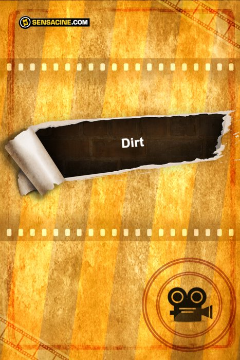 The Dirt : Affiche