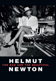 Affiche de Helmut Newton - The Bad And The Beautiful
