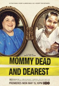 Affiche de Mommy Dead and Dearest