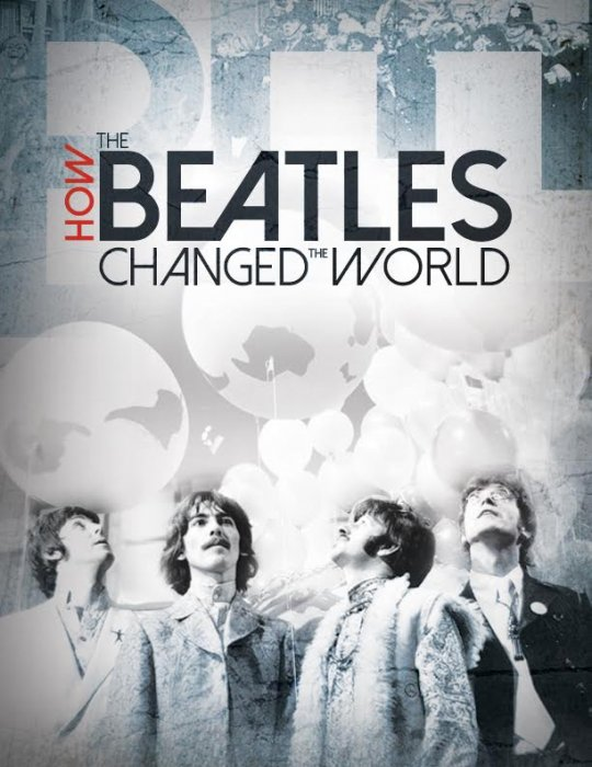 How the Beatles Changed the World : Affiche