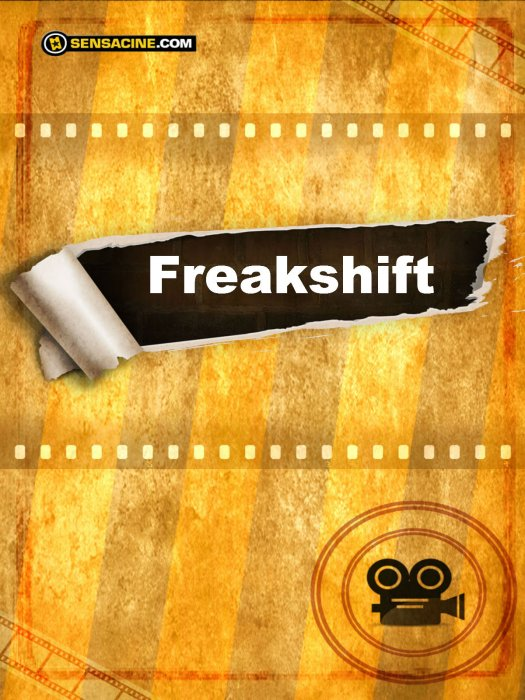 Freak Shift : Affiche