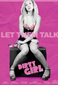 Affiche de Dirty Girl