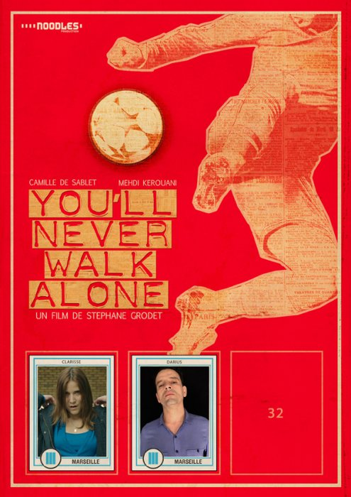 You'll never walk alone : Affiche