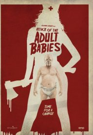 Affiche de Attack Of The Adult Babies