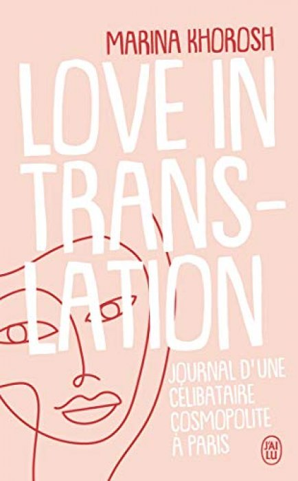 """Love in translation"" de Marina Khorosh"
